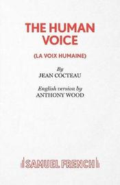 The Human Voice by Jean Cocteau