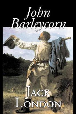 John Barleycorn by Jack London image