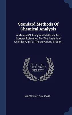 Standard Methods of Chemical Analysis by Wilfred Welday Scott image