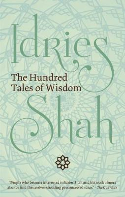 The Hundred Tales of Wisdom by Idries Shah