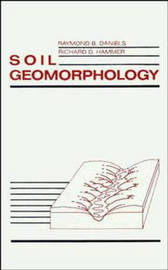 Soil Geomorphology by Raymond B. Daniels image