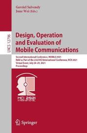 Design, Operation and Evaluation of Mobile Communications