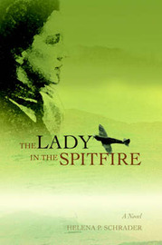 The Lady in the Spitfire by Helena P Schrader image