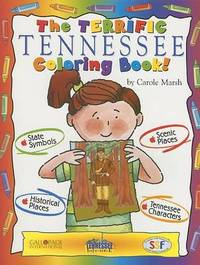 The Terrific Tennessee Coloring Book! by Carole Marsh