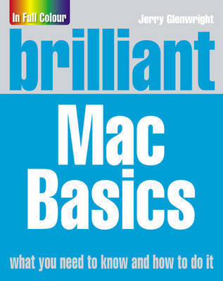 Brilliant Mac Basics by Jerry Glenwright