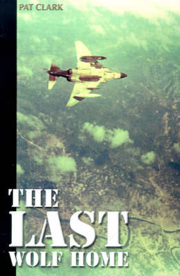 The Last Wolf Home by Pat Clark