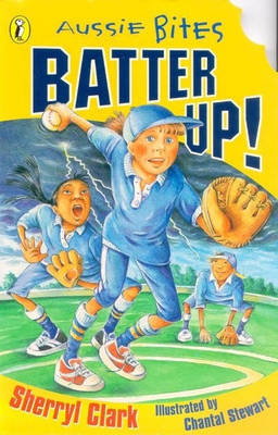 Batter up! by Sherryl Clark