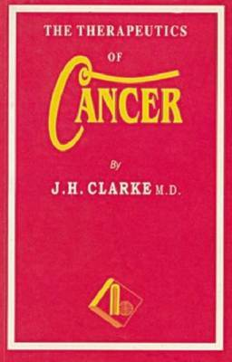 Therapeutics of Cancer by J.H. Clarke
