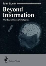 Beyond Information by Tom Stonier