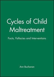 Cycles of Child Maltreatment by Ann Buchanan image