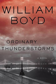 Ordinary Thunderstorms by William Boyd image