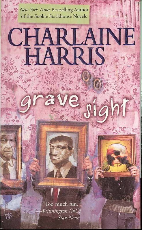 Grave Sight (Harper Connelly #1) (US Ed) by Charlaine Harris