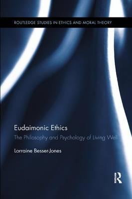 Eudaimonic Ethics by Lorraine L Besser