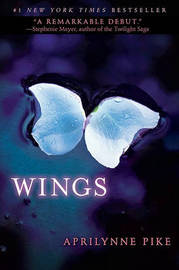 Wings (Wings #1) (US Ed.) by Aprilynne Pike image