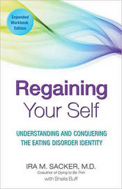 Regaining Your Self by Ira M Sacker image
