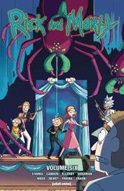 Rick and Morty Vol. 6 by Kyle Starks
