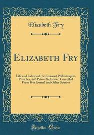 Elizabeth Fry by Elizabeth Fry image