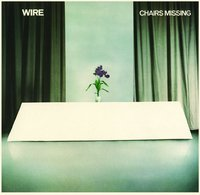 Chairs Missing (special edition) by Wire