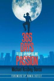 365 Days to Level Up Purpose and Passion by Michael Assibey-Bonsu image