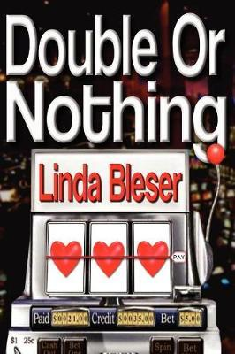 Double or Nothing by Linda Bleser image