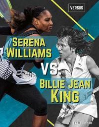 Serena Williams vs. Billie Jean King by Alex Monnig