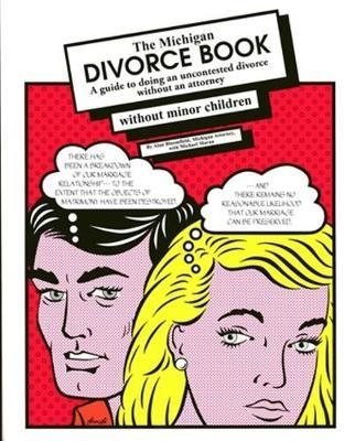 The Michigan Divorce Book without Minor Children by Alan Bloomfield