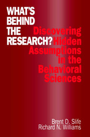 What's Behind the Research? by Brent D. Slife image