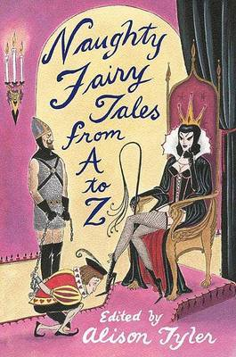 Naughty Fairy Tales from A to Z by Alison Tyler image