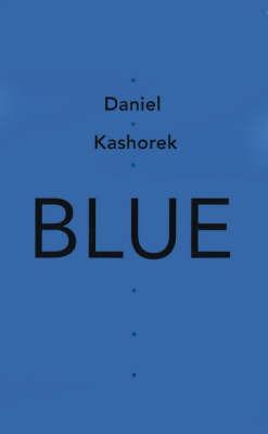 Blue by Daniel Kashorek