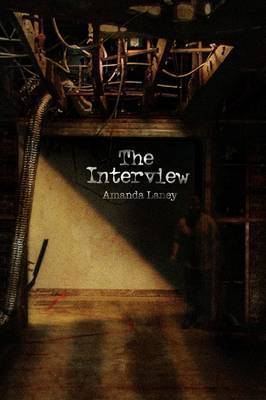 The Interview by Amanda Laney