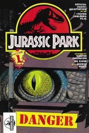 Jurassic Park Vol. 1: Danger by Walter Simonson