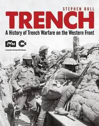 Trench by Stephen Bull