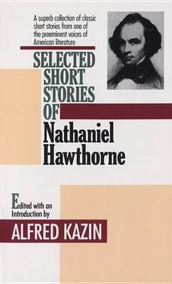 Nathaniel Hawthorne by Nathaniel Hawthorne