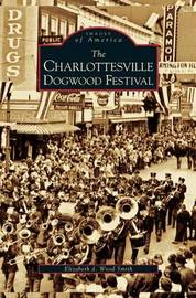 Charlottesville Dogwood Festival by Elizabeth D Wood Smith