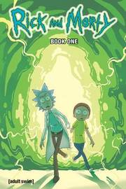 Rick and Morty Hardcover Book 1 by Zac Gorman