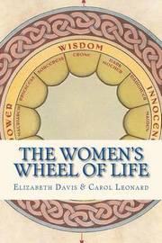 The Women's Wheel of Life by Elizabeth Davis