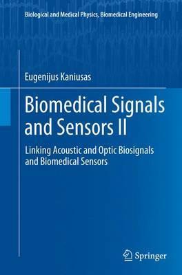 Biomedical Signals and Sensors II by Eugenijus Kaniusas