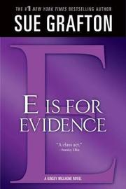 """""""e"""" Is for Evidence by Sue Grafton"""