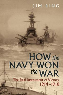 How the Navy Won the War by Jim Ring image