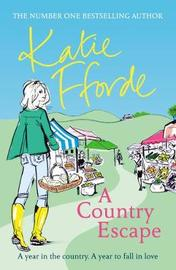 A Country Escape by Katie Fforde