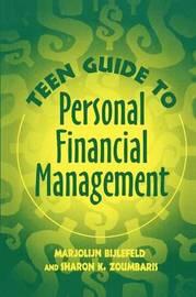 Teen Guide to Personal Financial Management by Marjolijn Bijlefeld