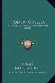 Homeri Odyssea: Ad Fidem Librorum Optimorum (1867) by Homer