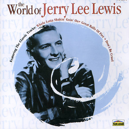 World Of by Jerry Lee Lewis