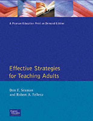 Effective Strategies for Teaching Adults by Don Seaman
