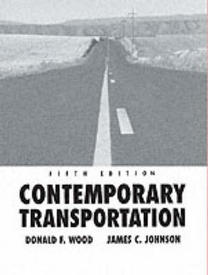 Contemporary Transportation by Donald F Wood
