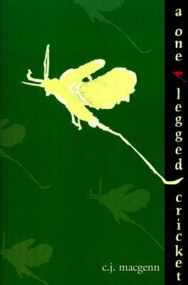 A One-Legged Cricket by C J Macgenn