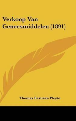 Verkoop Van Geneesmiddelen (1891) by Thomas Bastiaan Pleyte