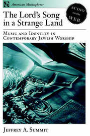 The Lord's Song in a Strange Land by Jeffrey A. Summit