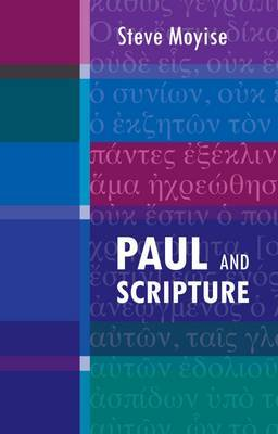 Paul and Scripture by Steve Moyise image
