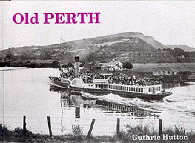 Old Perth by Guthrie Hutton